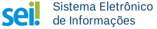 SEI - Sistema Eletrônico de Informações
